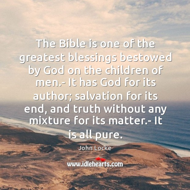 Image, The bible is one of the greatest blessings bestowed by God on the children of men.