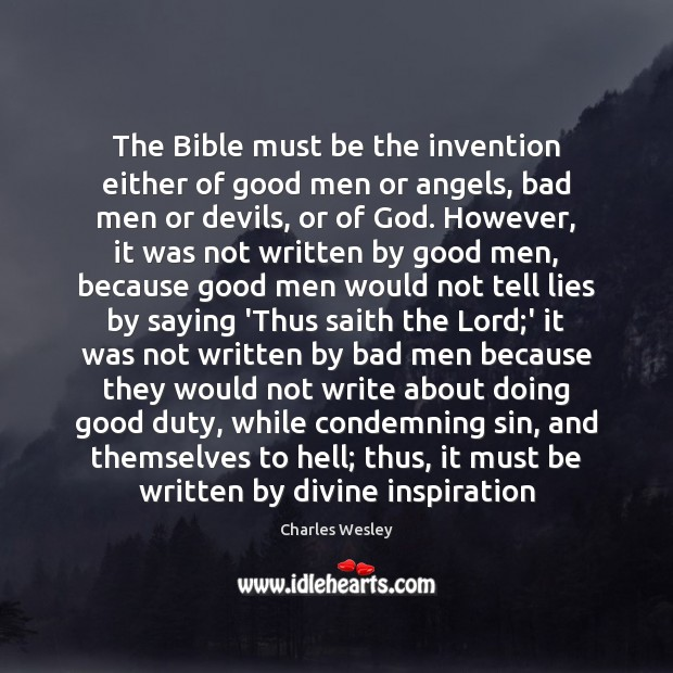 The Bible must be the invention either of good men or angels, Image