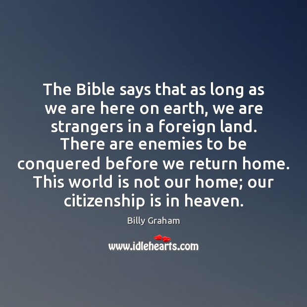 Image, The Bible says that as long as we are here on earth,