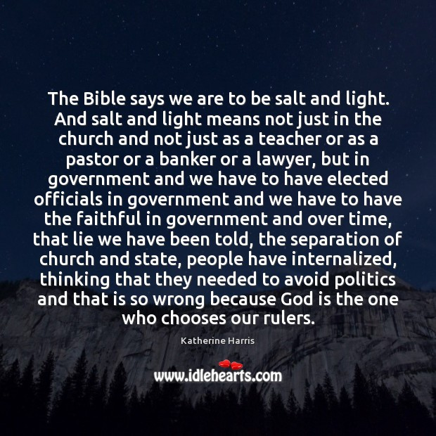 Image, The Bible says we are to be salt and light. And salt