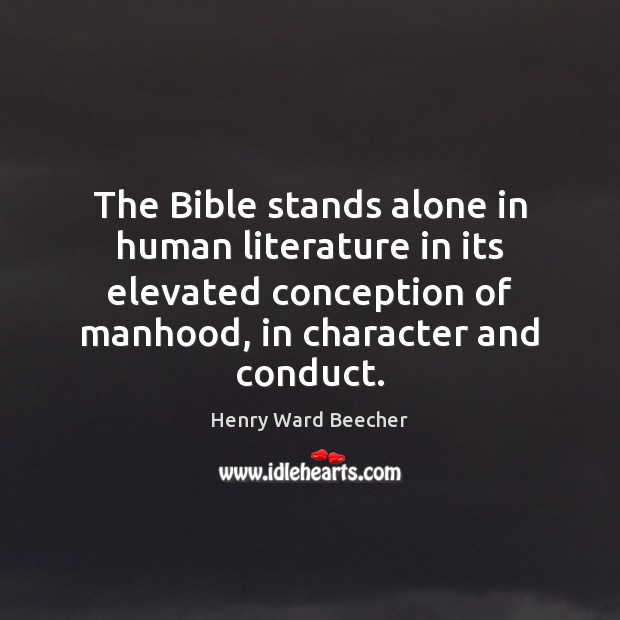 The Bible stands alone in human literature in its elevated conception of Image