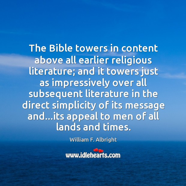 Image, The Bible towers in content above all earlier religious literature; and it