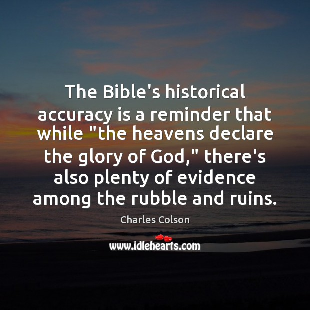 """The Bible's historical accuracy is a reminder that while """"the heavens declare Image"""