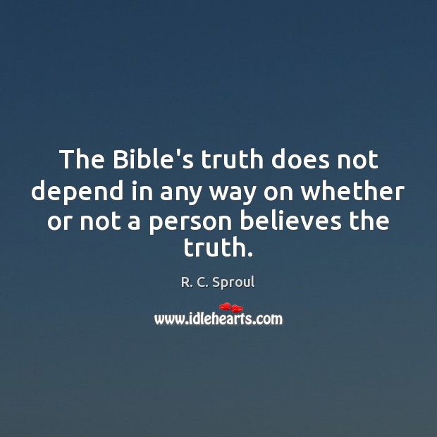 Image, The Bible's truth does not depend in any way on whether or