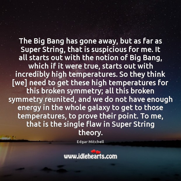 The Big Bang has gone away, but as far as Super String, Image