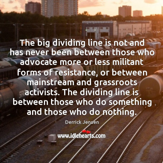 Image, The big dividing line is not and has never been between those