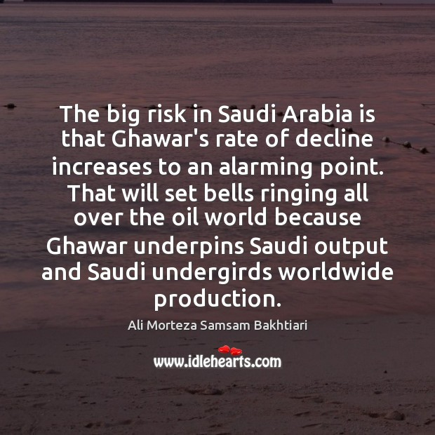 Image, The big risk in Saudi Arabia is that Ghawar's rate of decline