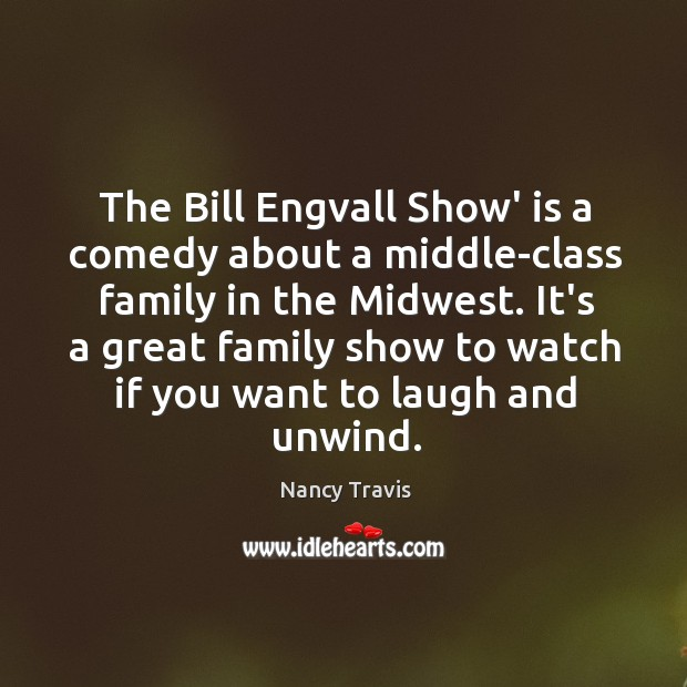 The Bill Engvall Show' is a comedy about a middle-class family in Image