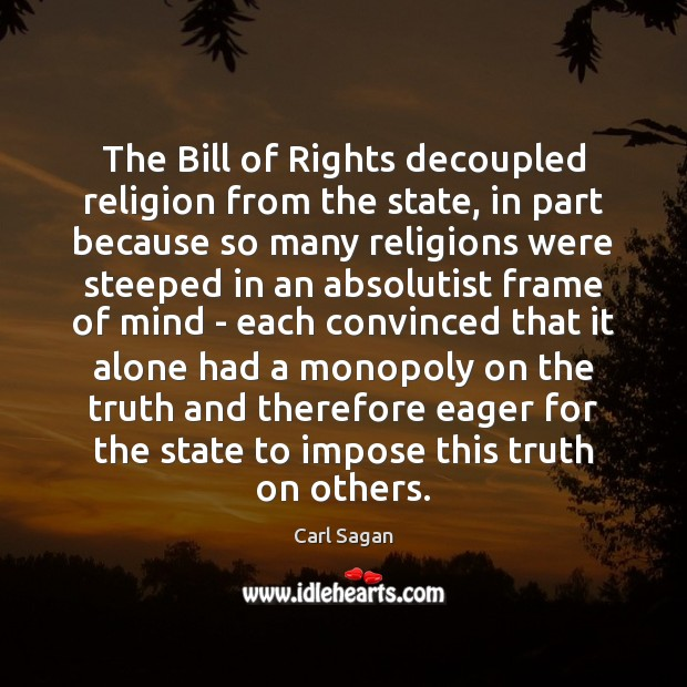 Image, The Bill of Rights decoupled religion from the state, in part because