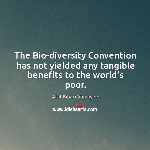 Image, The bio-diversity convention has not yielded any tangible benefits to the world's poor.