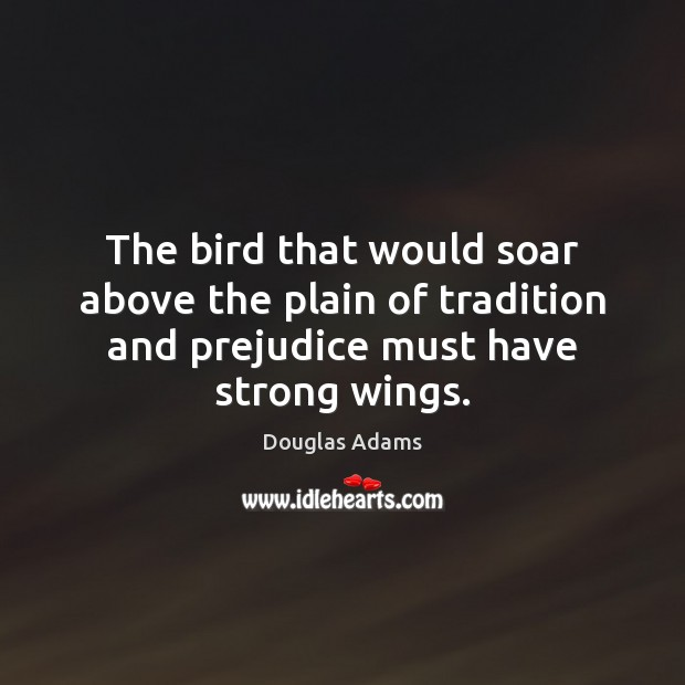 The bird that would soar above the plain of tradition and prejudice Image
