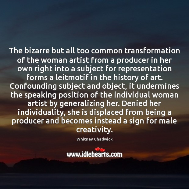 The bizarre but all too common transformation of the woman artist from Image