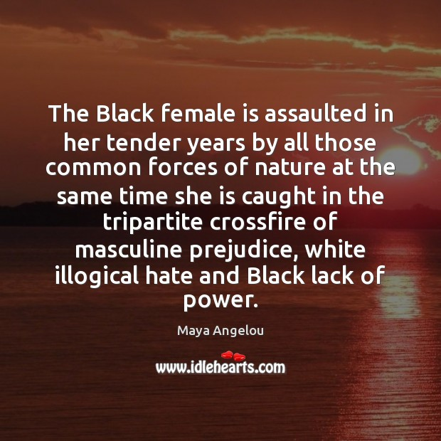 The Black female is assaulted in her tender years by all those Image