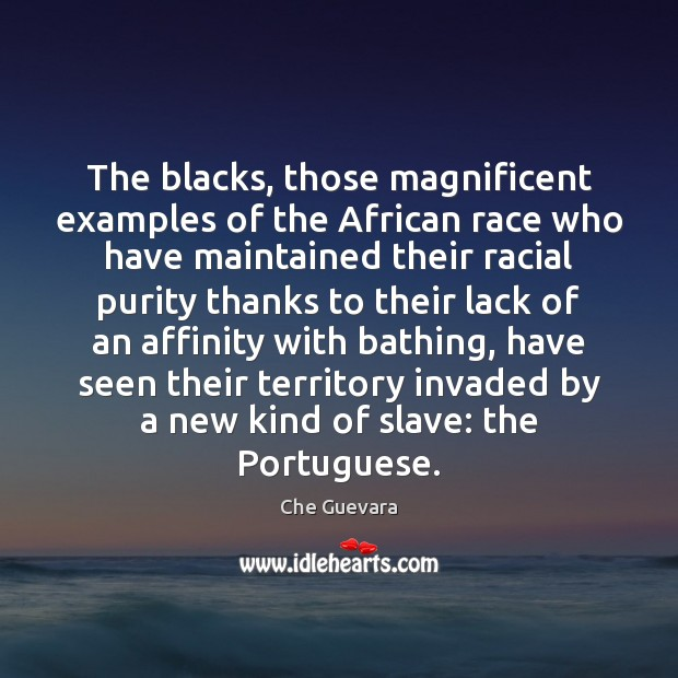 Image, The blacks, those magnificent examples of the African race who have maintained