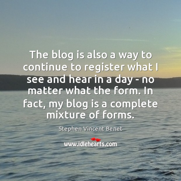 The blog is also a way to continue to register what I Image