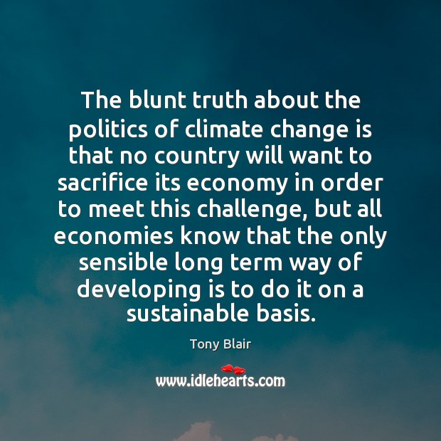 Image, The blunt truth about the politics of climate change is that no