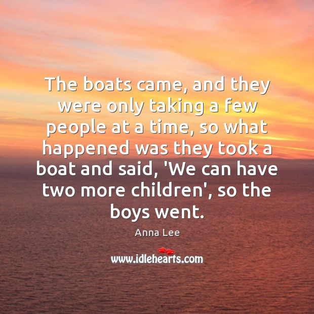 Image, The boats came, and they were only taking a few people at