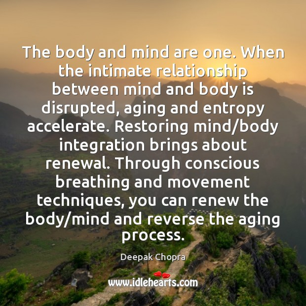 The body and mind are one. When the intimate relationship between mind Image