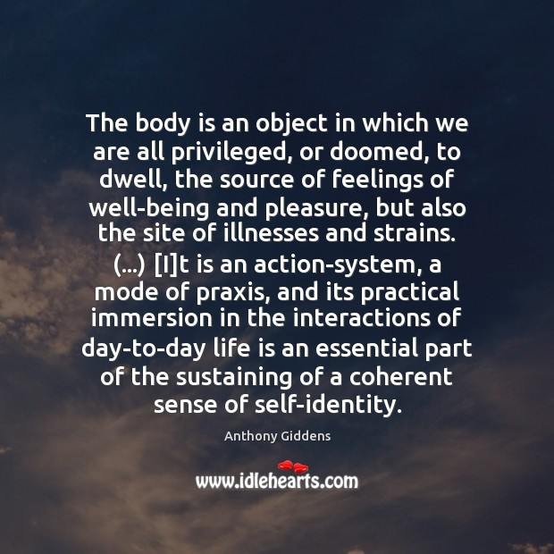 The body is an object in which we are all privileged, or Image