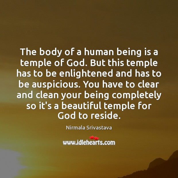 Image, The body of a human being is a temple of God. But