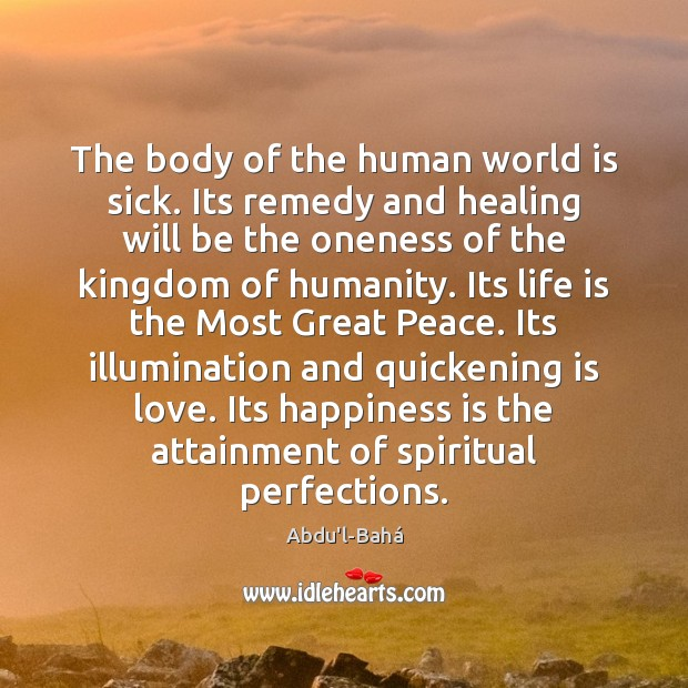 The body of the human world is sick. Its remedy and healing Image
