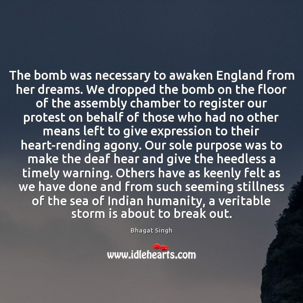 Image, The bomb was necessary to awaken England from her dreams. We dropped