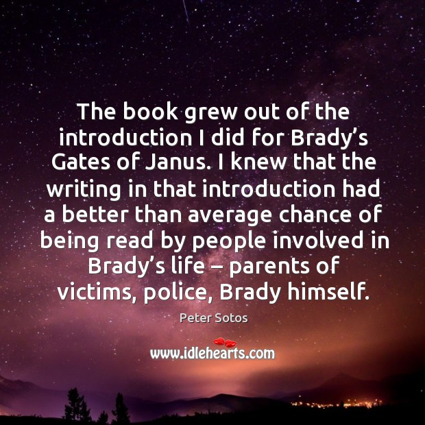 The book grew out of the introduction I did for brady's gates of janus. Image