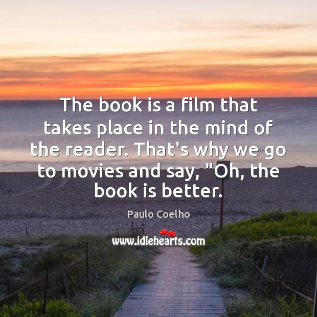 Image, The book is a film that takes place in the mind of