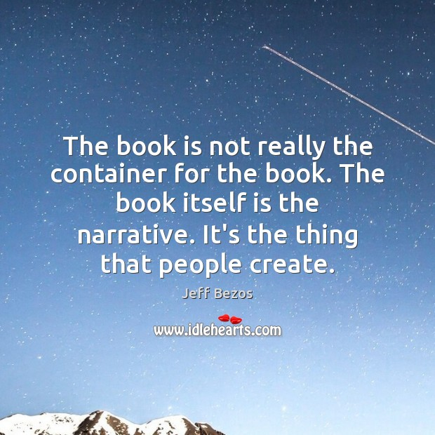 The book is not really the container for the book. The book Image