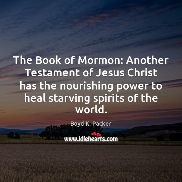 Image, The Book of Mormon: Another Testament of Jesus Christ has the nourishing