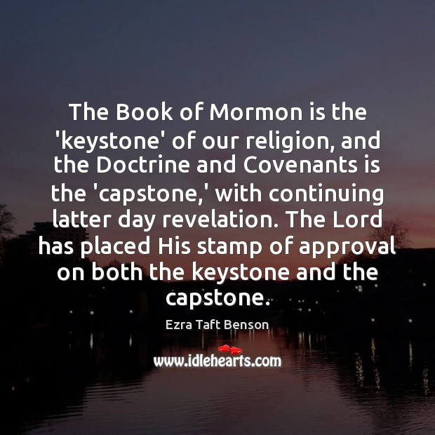 The Book of Mormon is the 'keystone' of our religion, and the Approval Quotes Image