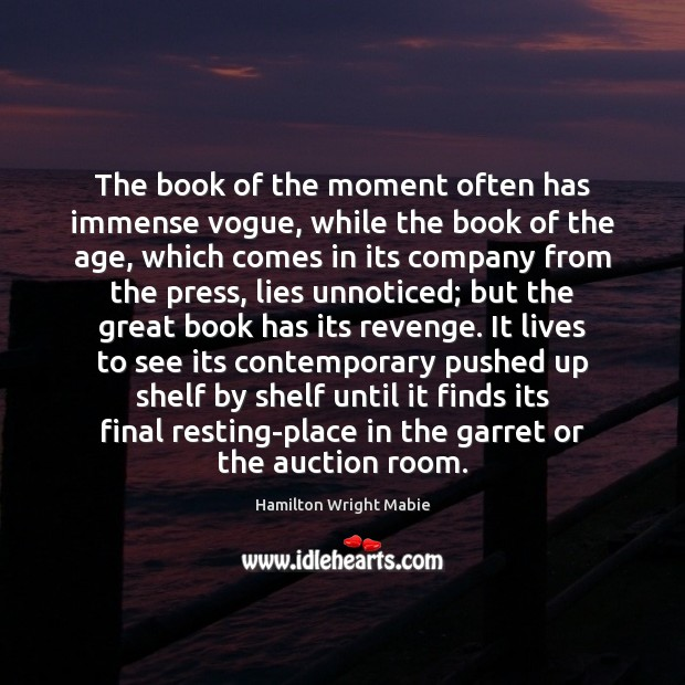 Image, The book of the moment often has immense vogue, while the book
