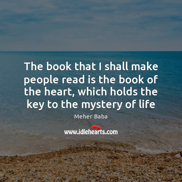 The book that I shall make people read is the book of Image