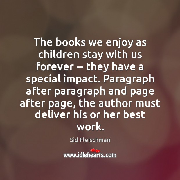 The books we enjoy as children stay with us forever — they Image
