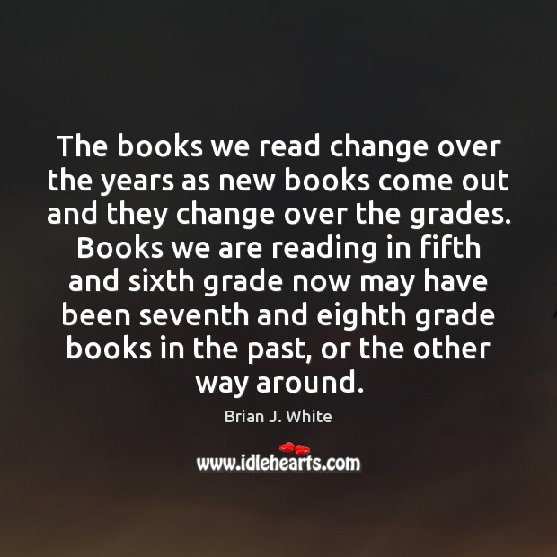 Image, The books we read change over the years as new books come