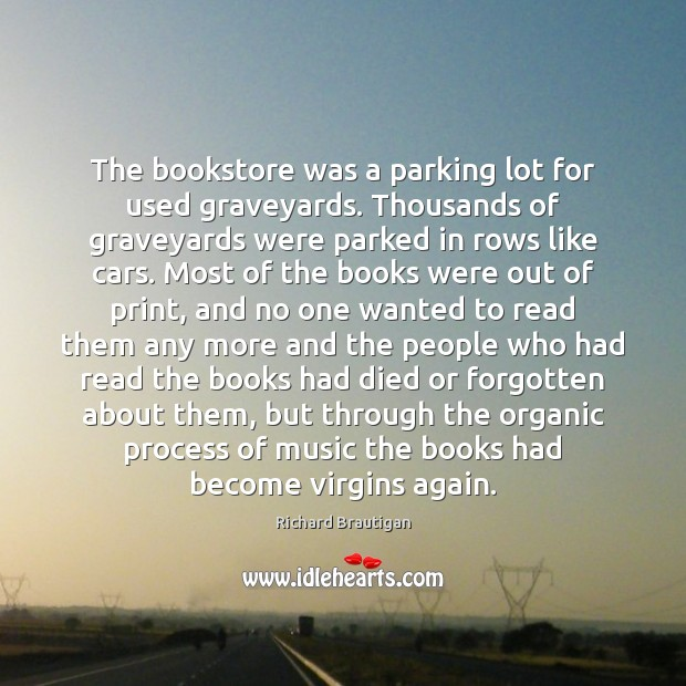 Image, The bookstore was a parking lot for used graveyards. Thousands of graveyards
