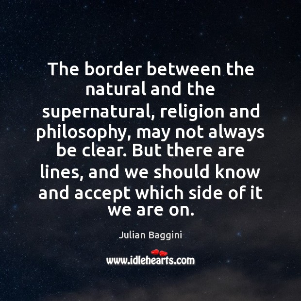 Image, The border between the natural and the supernatural, religion and philosophy, may