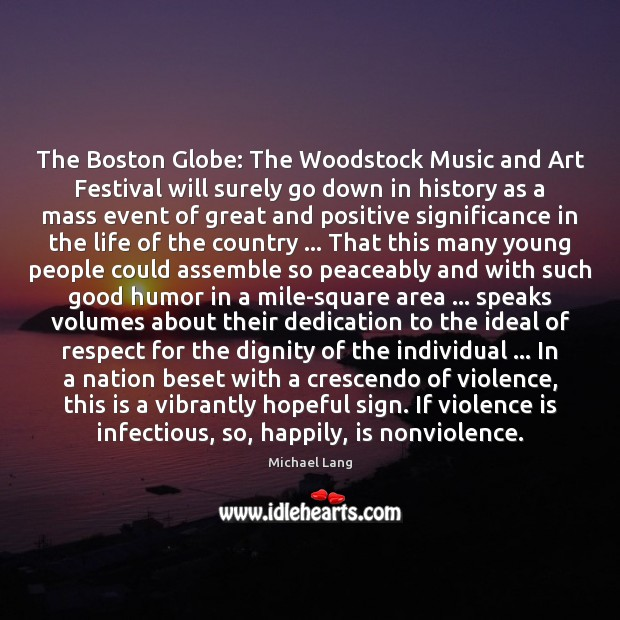 The Boston Globe: The Woodstock Music and Art Festival will surely go Image