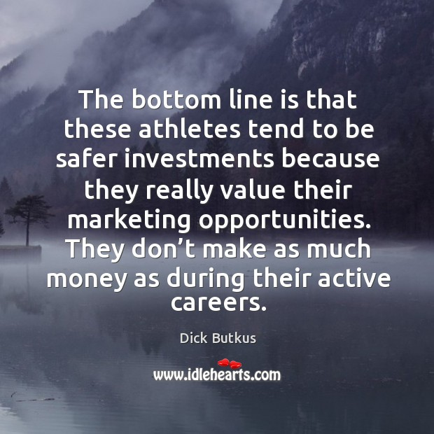 Picture Quote by Dick Butkus