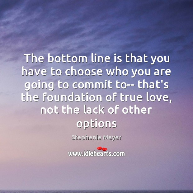 Image, The bottom line is that you have to choose who you are