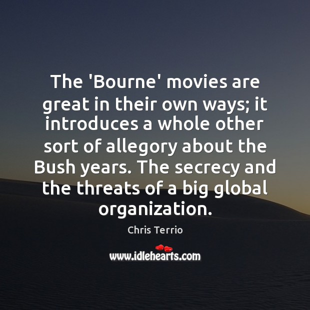 The 'Bourne' movies are great in their own ways; it introduces a Movies Quotes Image