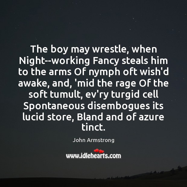 Image, The boy may wrestle, when Night–working Fancy steals him to the arms