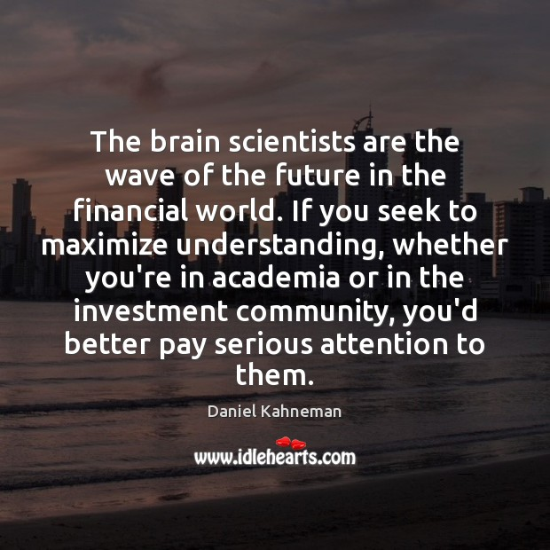 Image, The brain scientists are the wave of the future in the financial
