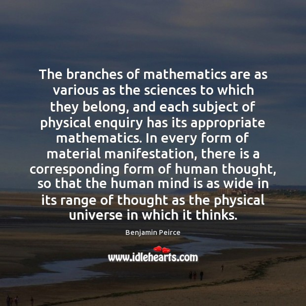 Image, The branches of mathematics are as various as the sciences to which