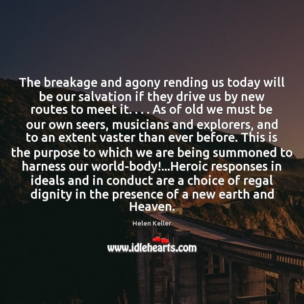 Image, The breakage and agony rending us today will be our salvation if