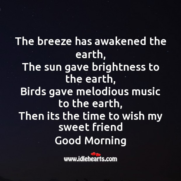 The breeze has awakened the earth Good Morning Messages Image