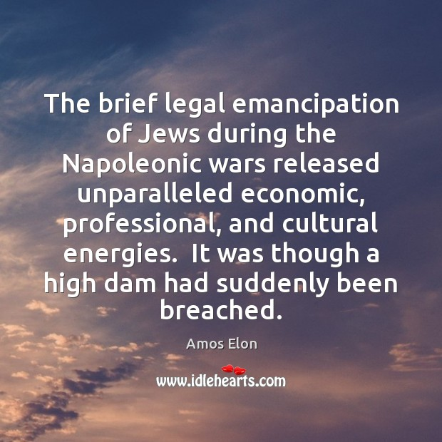 Image, The brief legal emancipation of Jews during the Napoleonic wars released unparalleled