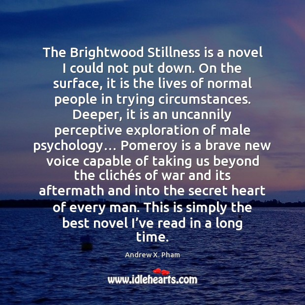 The Brightwood Stillness is a novel I could not put down. On Image
