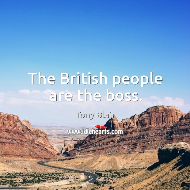 Image, The British people are the boss.