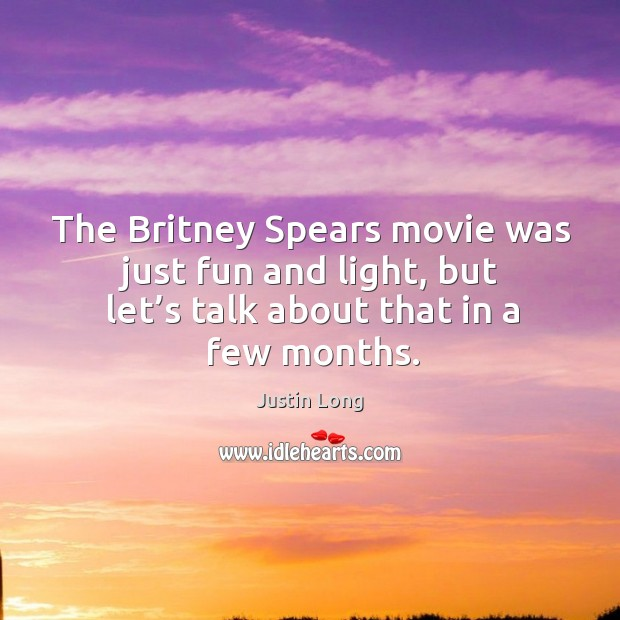 The britney spears movie was just fun and light, but let's talk about that in a few months. Image